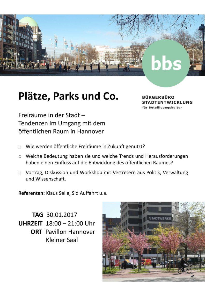 Plätze, Parks und Co - Freiräume in der Stadt - Tendenzen im Umgang mit dem öffenlichen Raum in Hannover