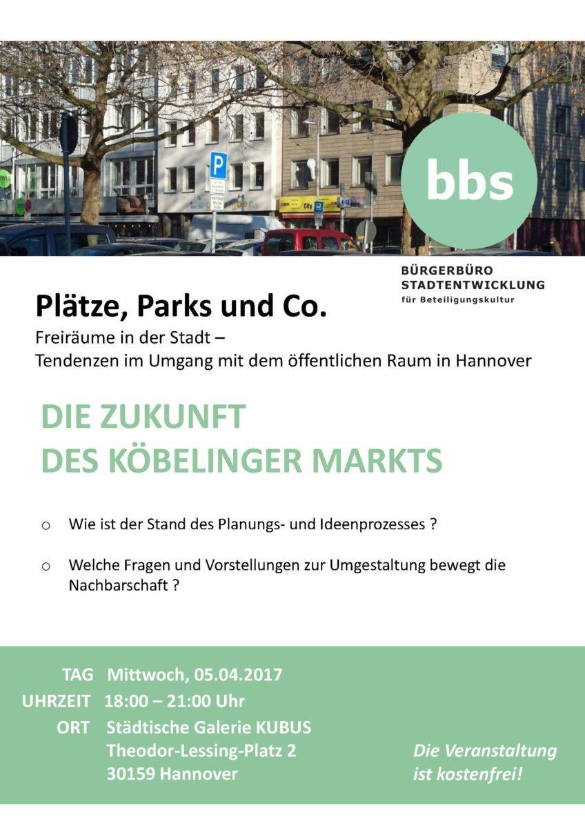 Plätze, Parks & Co. - Die Zukunft des Köbelinger Marktes