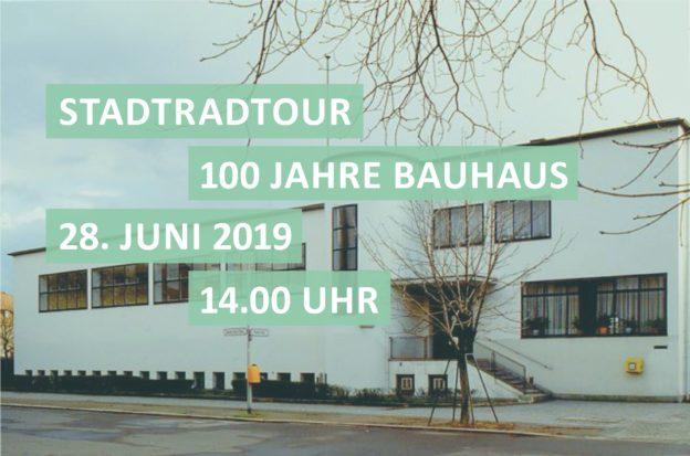 Stadtradtour zum Bauhaus-Jubiläum 2019